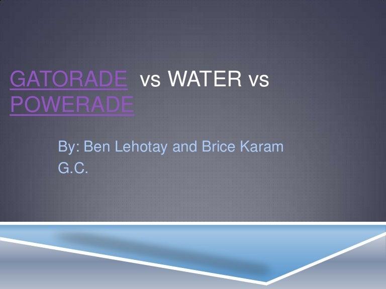 Brice and ben gatorade vs water