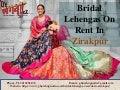 Bridal lehengas on rent in zirakpur