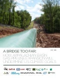 Wacko Report - A Bridge Too Far: How Appalachian Basin Gas Pipeline Expansion Will Undermine U.S. Climate Goals