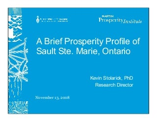 Brief Prosperity Profile Of Sault Ste. Marie