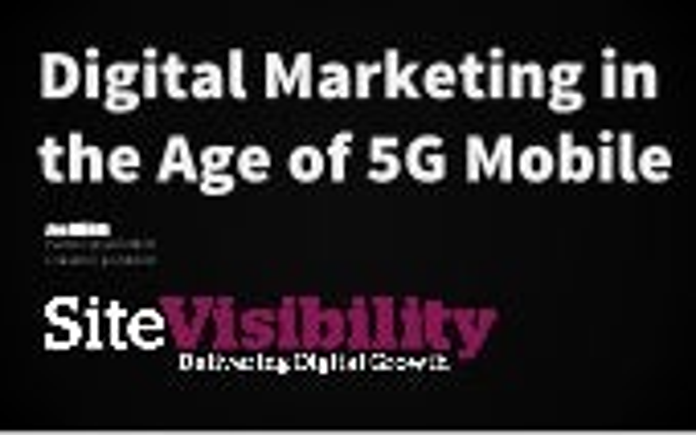 Digital Marketing In The Age Of 5G Mobile - BrightonSEO September 2015