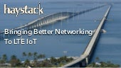 Bringing Better Networking to LTE IoT