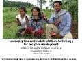 Leveraging low-cost mobile platform technology for pro-poor development