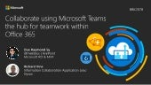 #MSTechSummit Birmingham: Collaborate using #MicrosoftTeams the hub for teamwork within #office365