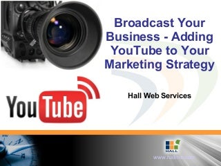 Broadcast Your Business Youtube