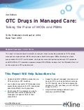 OTC Drugs in Managed Care: Taking the Pulse of MCOs and PBMs