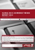 Global B2C E-Commerce Trends Report 2013 by yStats.com