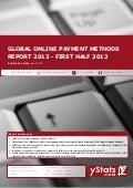 Global Online Payment Methods Report 2013 - First Half 2013 by yStats.com