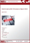 North America B2C E-Commerce Report 2010 by yStats.com