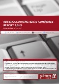 Russia Clothing B2C E-Commerce Report 2013 by yStats.com