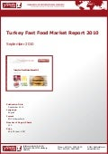 Turkey Fast Food Market Report 2010 by yStats.com