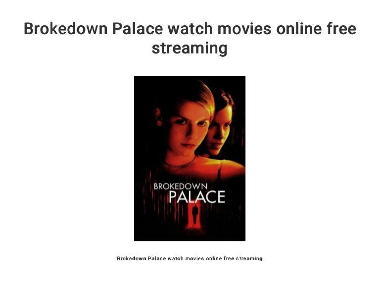 Brokedown Palace Stream