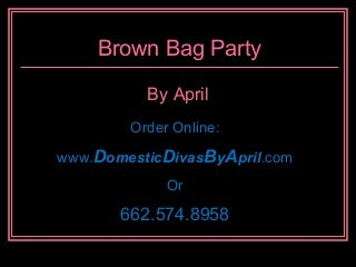 Brown Bag Party Lingerie Presentation