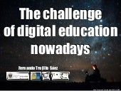 The challeges of digital education nowadays