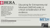 Educating for Entrepreneurial Mindsets (MESHGuide): A critical consideration of the evidence. `