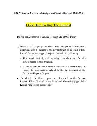 Bsa 310 week 3 individual assignment service request sr kf-013