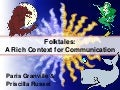 Folktales - a Rich Context for Communication (World Language)