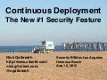 Continuous Deployment - The New #1 Security Feature, from BSildesLA 2012