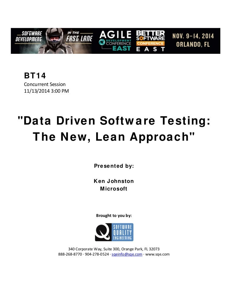 Data-Driven Software Testing: The New, Lean Approach to