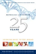 Biotech 2011-Life Sciences: Looking Back to See Ahead