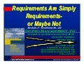 Requirements Are Simply Requirements—or Maybe Not