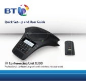 BT X300 Professional Conferencing Unit User Guide