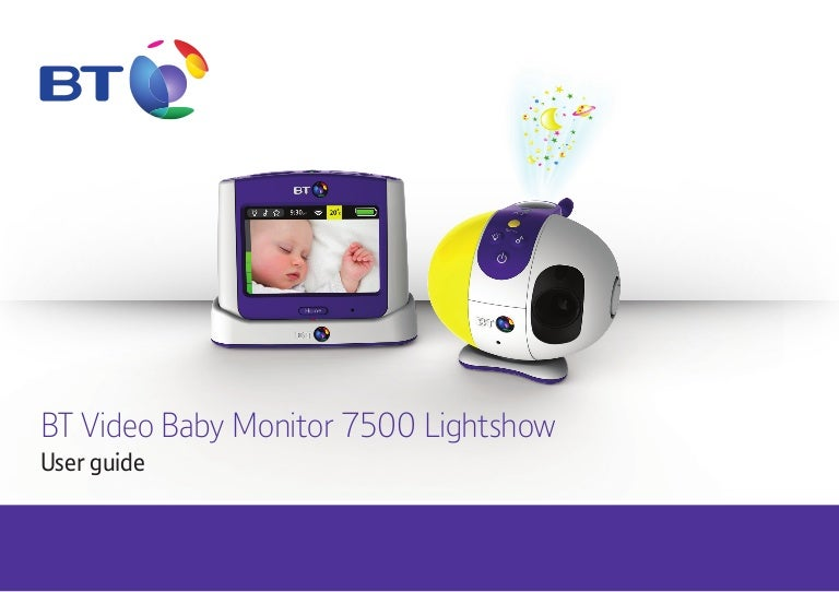 BT Video Baby Monitor 7500 User Guide