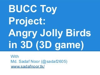 Bucc Toy Project: Learn programming through Game Development