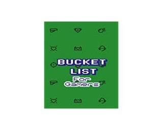 ~[FREE] LIBRARY~ Bucket List For Gamers Journal To Do List and Memory Book for Your Video Game and App Wins Goals and Accomplishments 6 x 9 in 90 Pages ([Read]_online)