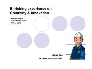 Bugs Tan at Kuala Lumpur Innovation Forum 2010