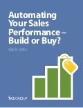 Sales White Paper: Automating Your Sales Performance - Build Or Buy?