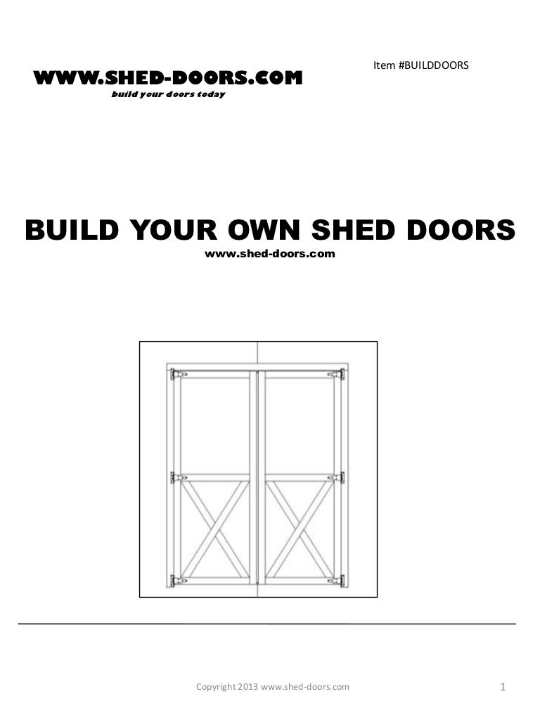 Build Your Own Shed Doors  130121205008 Phpapp02 Thumbnail 4?cbu003d1359059769