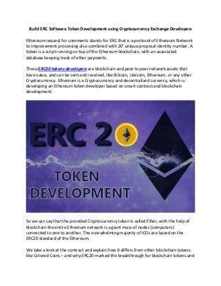 Build erc software token development using cryptocurrency exchange developers1