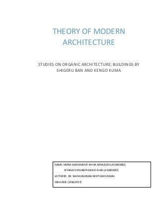 Modern Architecture ; Organic Architecture. Centre Pompidou-Metz & Kawatana Community Centre