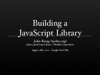 Building a JavaScript Library