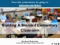 Building a Blended Elementary Classroom