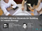 [WEBINAR] Key Elements for Building A Content Strategy