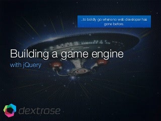 Building a game engine with jQuery