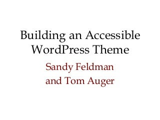 A11y Conference Talk: Building an Accessible WordPress Theme