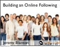 Building an Online Following