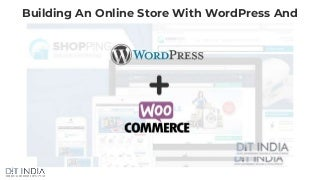 Building an online store with word press and woocommerce