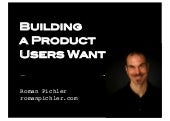 Building a Product Users Want