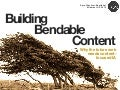 Building Bendable Content - MidwestUX 2012