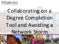 Collaborating on a Degree Completion Tool and Avoiding a Network Storm - Building Bridges Conference 2015