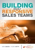 Building highly responsive sales teams