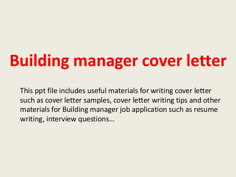 buildingmanagercoverletter-140305093813-phpapp01-thumbnail-4.jpg?cb=1394012317