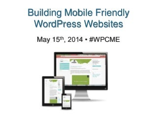 Building Mobile-Friendly WordPress Websites