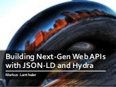 Building Next-Generation Web APIs with JSON-LD and Hydra