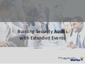 BuildingSecurity Audits with Extended Events