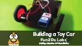 Building a Toy Car